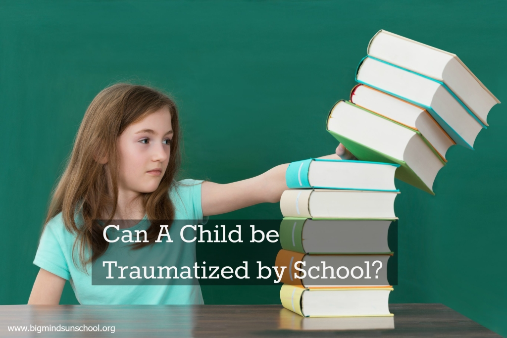 Can a Child be Traumatized by School?